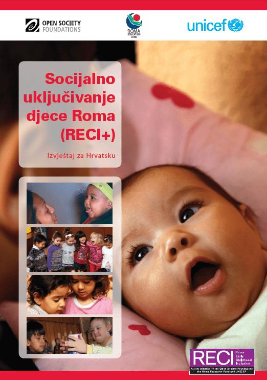 Socijalno uključivanje djece Roma (RECI+) - Izvještaj za Hrvatsku (2015.)