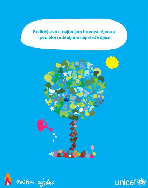Roditeljstvo u najboljem interesu djece i podrška roditeljima najmlađe djece (2011.)