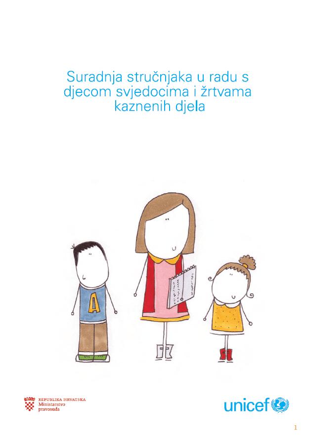 Suradnja stručnjaka u radu s djecom svjedocima i žrtvama kaznenih djela - priručnik (2016.)