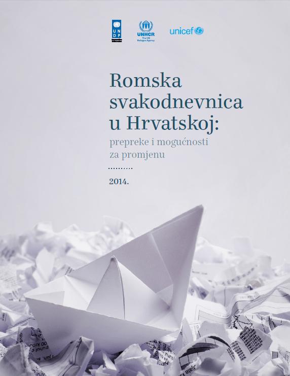 Romska svakodnevnica u Hrvatskoj - prepreke i mogućnosti za promjenu (2014.)