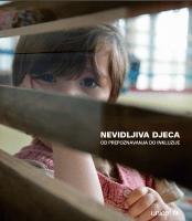 Nevidljiva djeca - od prepoznavanja do inkluzije (2014.)