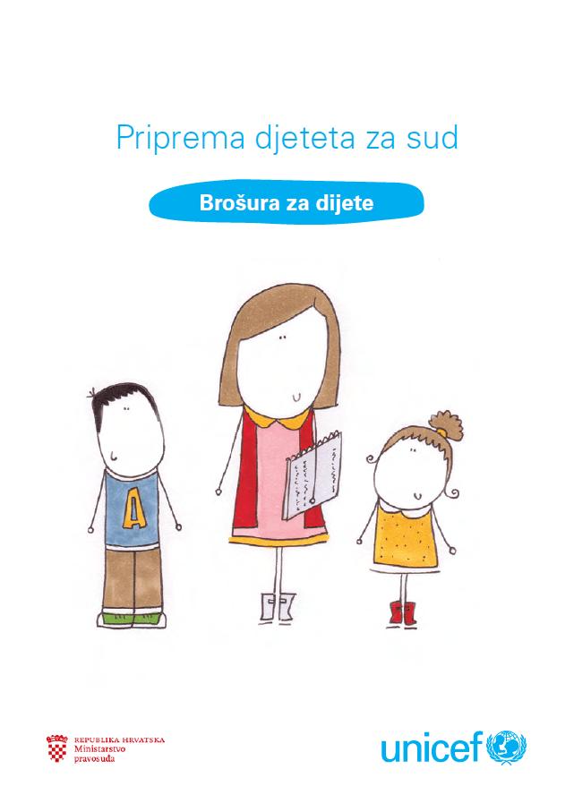Priprema djeteta za sud - brošura za djecu (2016.)